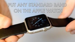 Fit Any Standard Band on the Apple Watch (Third Party Adapters)