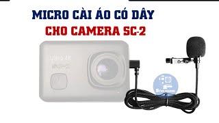 Mic Rời Camera SC-2 | Giải Pháp Cải Thiện Thu Âm SC-2