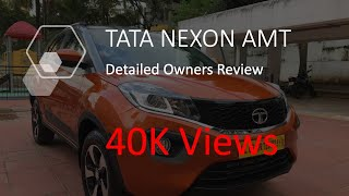 TATA Nexon AMT Ownership Detailed Review   5000 Kms Driven   2 Months  