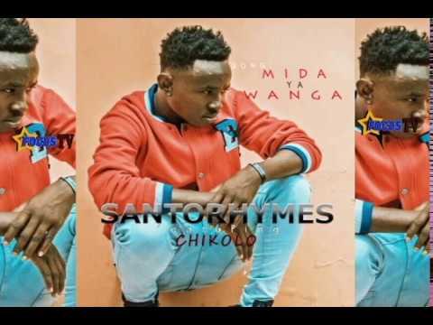 SANTORHYMES FT CHIKOLO MIDA YA WANGA MP3