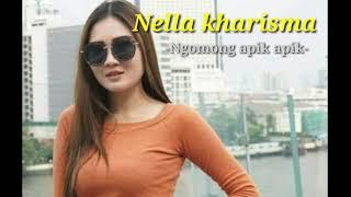 Download Mp3 Nella Kharisma -  Ngomong Apik Apik