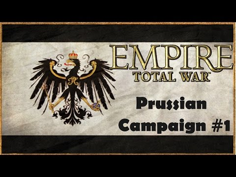 Empire: Total War - Prussia Campaign #1 - War With Austria
