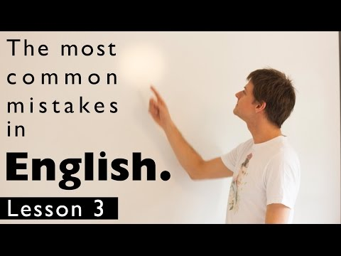 The most common mistakes in English. Lesson 3