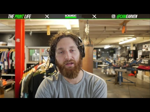 The Print Life Live Screen Printing Video Podcast with Cam Earven