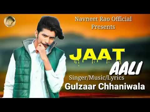 jaat-aale-gulzar-channiwala-new-song-2019