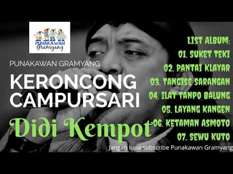 Full Album Terbaru Keroncong Campursari DIDI KEMPOT - Hits Di 2019