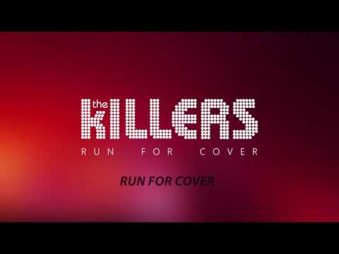 The Killers - Run For Cover (Lyrics) (Audio)