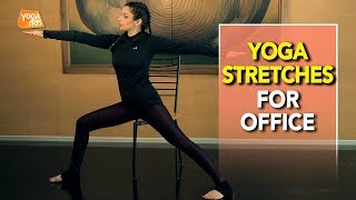 Office Yoga | Stretches For Office | Yoga Tak
