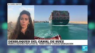Informe desde El Cairo: Reflote del 'Ever Given' permitirá reanudar navegación en el canal del Suez