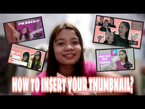 FAQ - HOW TO INSERT THUMBNAIL ON YOUR YOUTUBE VIDEO? | TAGALOG TUTORIAL