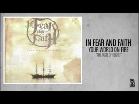 In Fear and Faith - The Taste of Regret