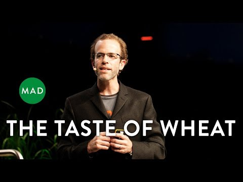 Dan Barber at MAD2: The Taste of Wheat