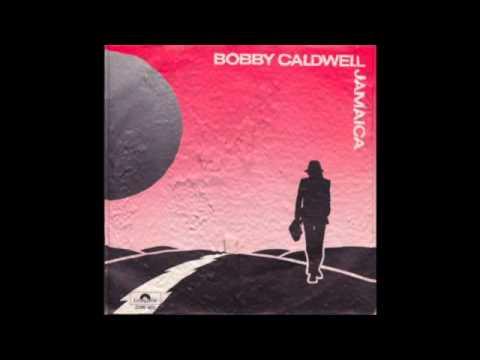 Bobby Caldwell - Jamaica