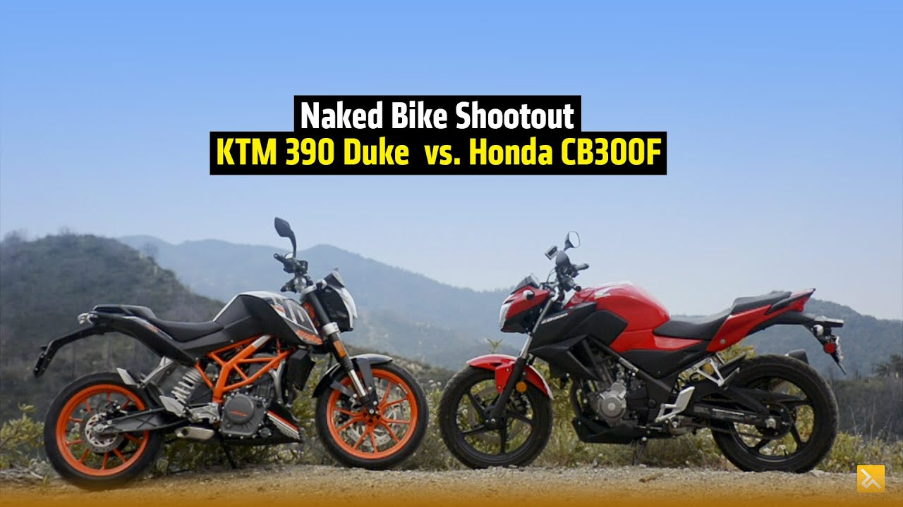 KTM 390 Duke vs. Honda CB300F ...