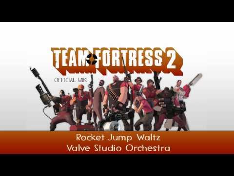 Team Fortress 2 Soundtrack   Rocket Jump Waltz