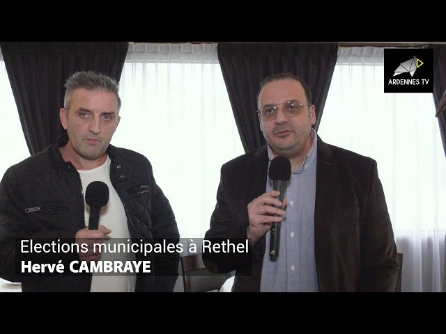 ÉLECTIONS MUNICIPALES 2020 À RETHEL - Hervé CAMBRAYE