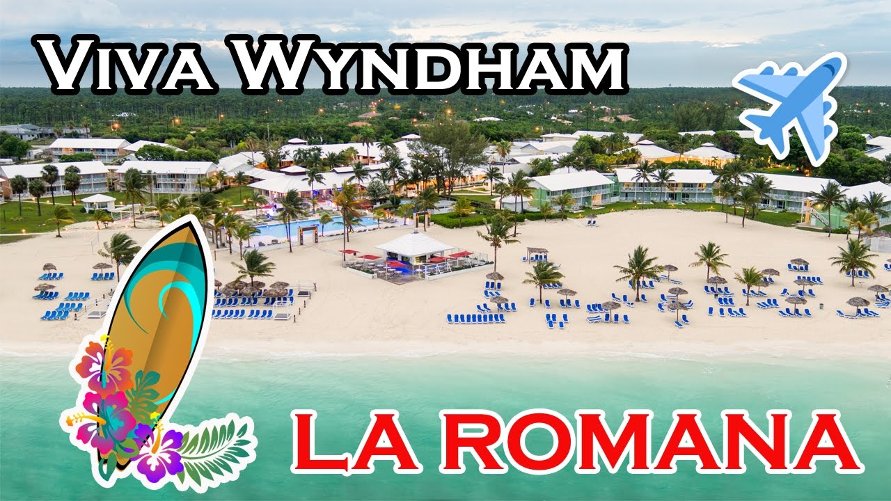 Hotel Viva Wyndham Dominicus Beach La Romana