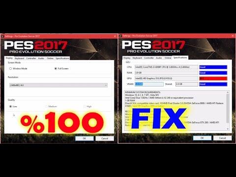 [ FIX ] PES 2017 VRAM / SHARED PROBLEM [100%WORK]