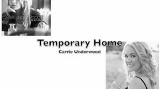 temporary home - carrie underwood with lyrics