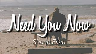 Shane Filan - Need You Now Lyrics | Terjemahan Indonesia