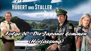 Hubert und Staller - Folge 60 - Die Japaner kommen 🎧(Hörfassung)🎧