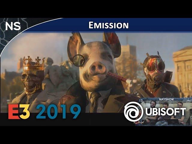 E3 2019 : Conférence Ubisoft | Émission #28 en Direct (NAYSHOW)