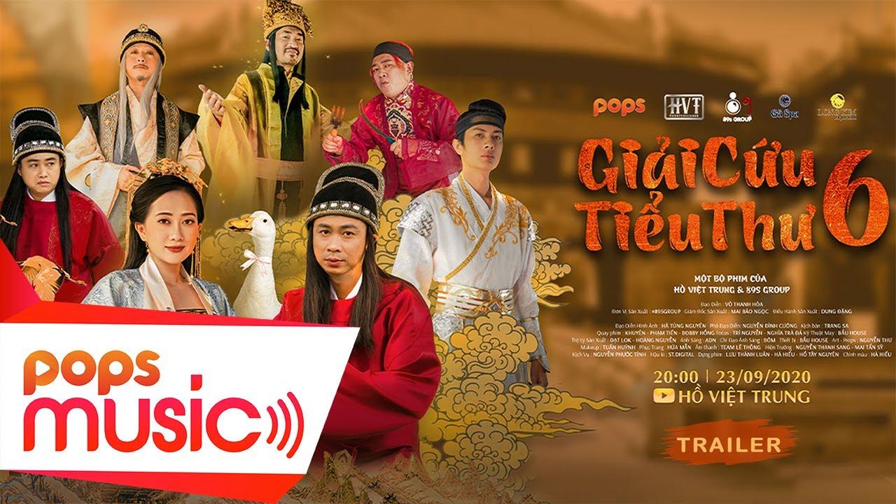 Giải Cứu Tiểu Thư 6 | Hồ Việt Trung, Hứa Minh Đạt, Tiến Luật v.v...(Official Trailer)