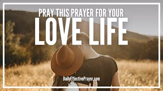 Prayer For Lovelife - Love Never Fails
