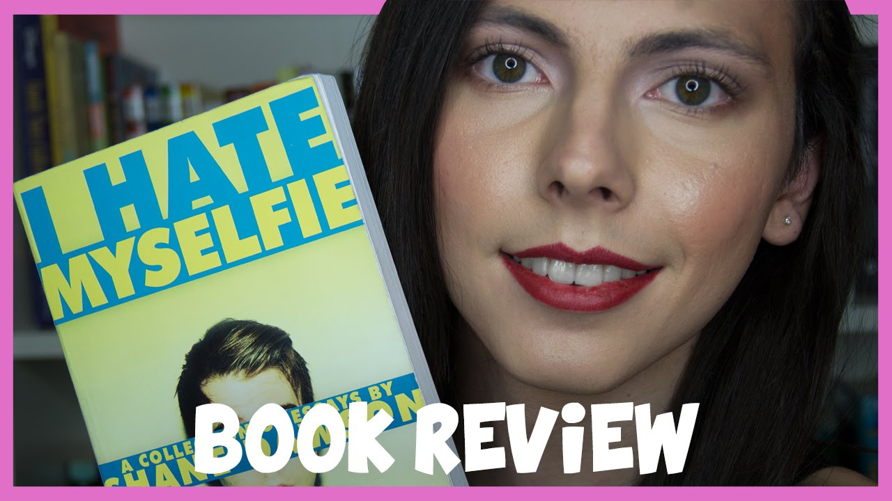I Hate My Selfie Book
