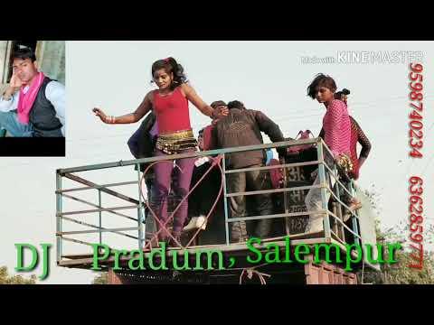 DJ   Pradum 9598740234      Gori Tori Chunri BA Lal Lal Re Road Pe Chalelu Kamal Chal Re