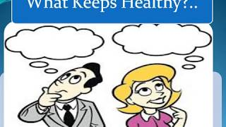 What keeps me healthy?