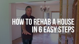 How to Rehab a House in 6 Easy Steps
