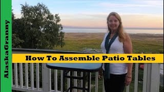 How To Assemble Patio Tables