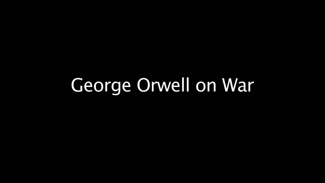 George orwell pacifism essay