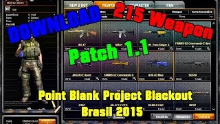 Point Blank Project Blackout Brasil 2015 | Patch 1.1 | DOWNLOAD l ᵀᴴᴱ ᴼᴿᴵᴳᴵᴻᴬᴸ l