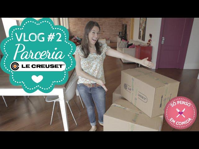 #2 Vlog | Parceria com LeCreuset - 1, 2, 3, pirando!!!