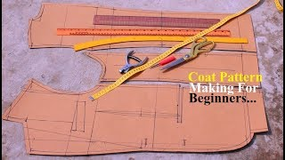 DIY Coat Pattern Making For Beginners | [DETAILED] How to make coat pattern | pattern drafting