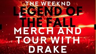 THE WEEKND - STARBOY LEGEND OF THE FALL TOUR - LONDON - WITH DRAKE - MERCH AND TOUR PREVIEW