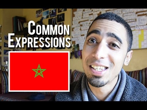 Common Expressions In Moroccan Arabic (Tips For English Speakers)