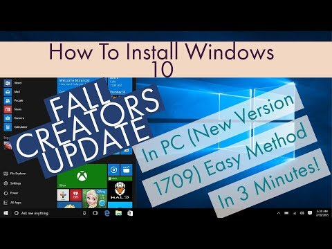 How To Install Windows 10 Fall Creators Update (Version 1709) In PC In 3 Minutes!