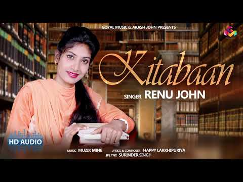 Renu John | Kitabaan | Goyal Music | New Punjabi Song 2019