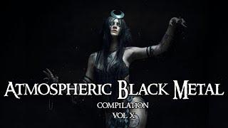 Atmospheric black metal compilation vol  X