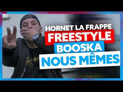 Hornet La Frappe | Freestyle Booska Nous Mêmes