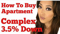 How To Buy Apartment Complex 3.5% Down [2018]