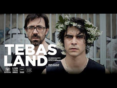 'Tebas Land' - El Pavón Teatro Kamikaze
