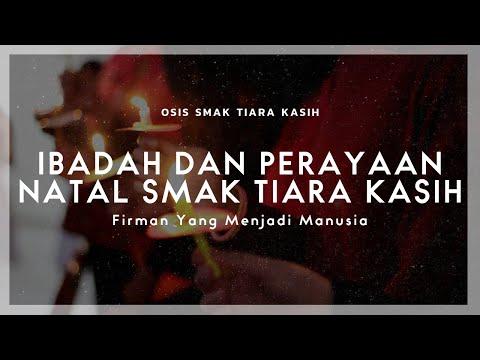 Ibadah Dan Perayaan Natal SMAK Tiara Kasih | OSIS SMAK Tiara Kasih