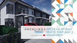 ARCHLine.XP From Start to Finish - Part 3 Visualization