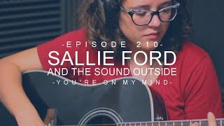 Sallie Ford & The Sound Outside - You