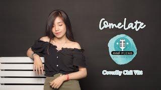 មកក្រោយគេ | Come Late |  Cover By Chii Vîtt - 117 PLENG