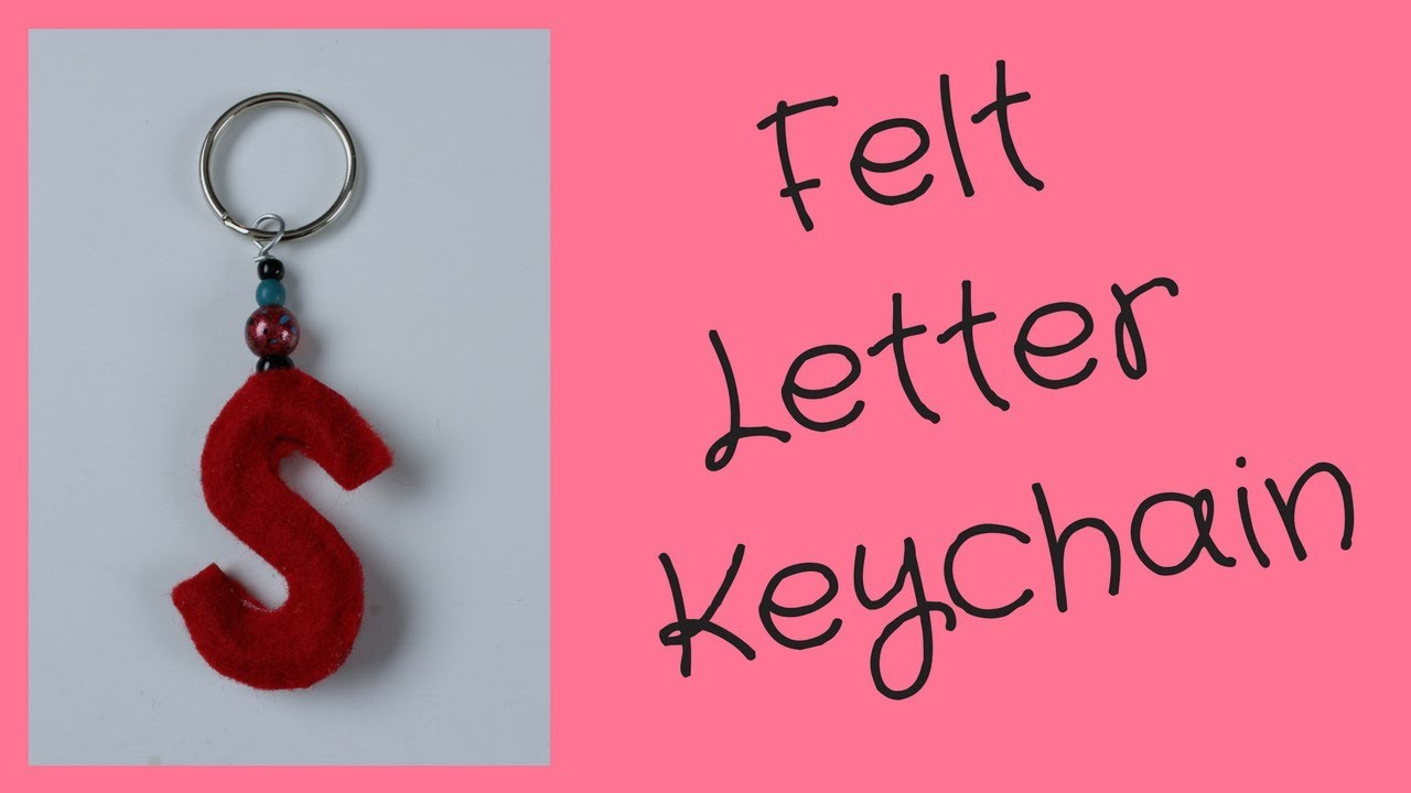 Diy Letter Keychain Tutorial